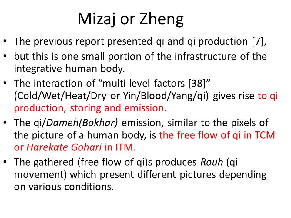 Mizaj or Zheng The previous report presented qi and qi production [7],